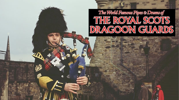 Article image for The World Famous Pipes & Drums of the Royal Scots Dragoon Guards