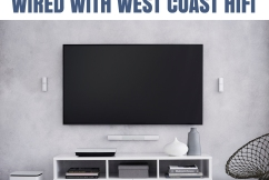 Wired with West Coast HiFi