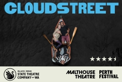 Don't Miss Tim Winton's Cloudstreet at His Majesty's Theatre