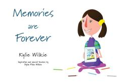 Author Kylie Wilkie joins us to talk about her first picture book: Memories are Forever